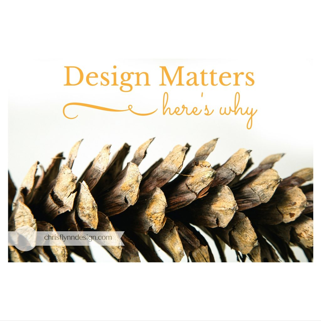 Understanding Why Design Matters
