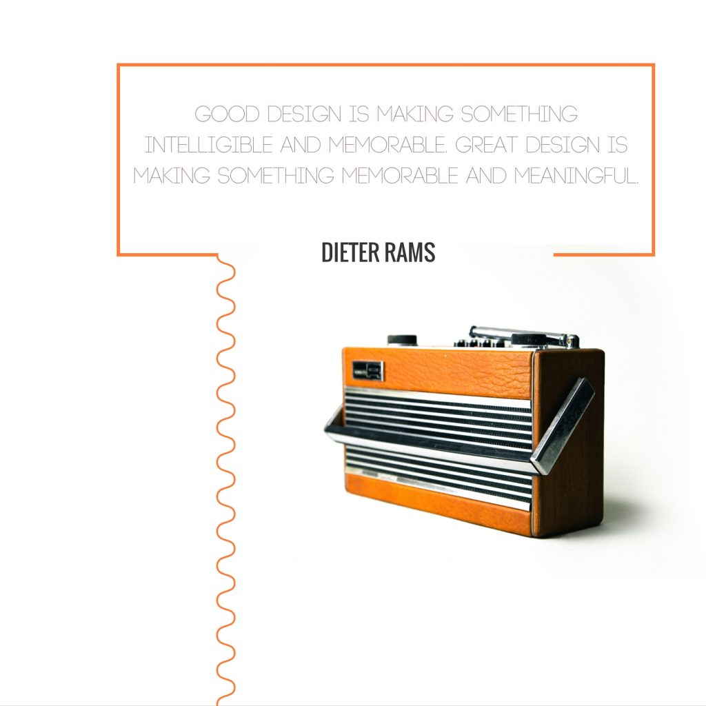 Dieter Rams Quote - Chris flynn Design